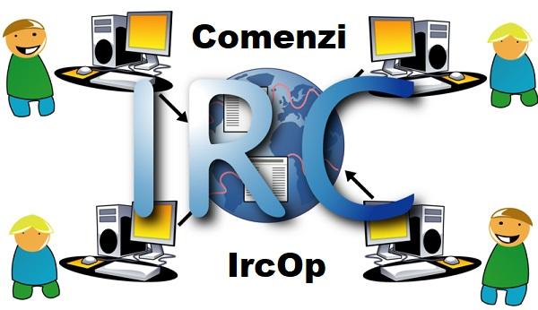 comenzi chat, comenzi ircop, ircop comenzi, chat romania, chat romanesc